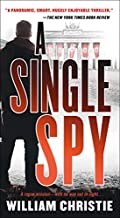 A Single Spy by William Christie