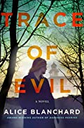 Trace of Evil by Alice Blanchard
