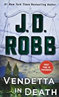Vendetta in Death by J. D. Robb