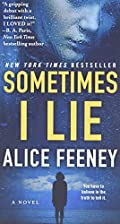 Sometimes I Lie by Alice Feeney