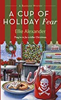 A Cup of Holiday Fear by Ellie Alexander