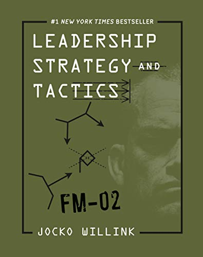 Read Now Leadership Strategy and Tactics: Field Manual