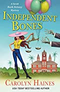 Independent Bones by Carolyn Haines