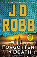 Forgotten in Death by J. D. Robb