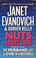 Nuts About Love by Janet Evanovich and Dorien Kelly