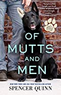 Of Mutts and Men by Spencer Quinn