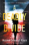 A Deadly Divide by Ausma Zehanat Khan