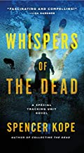 Whispers of the Dead by Spencer Kope