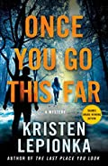 Once You Go This Far by Kristen Lepionka