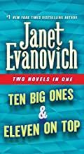 Ten Big Ones & Eleven On Top by Janet Evanovich