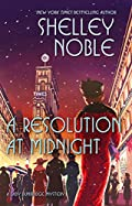 A Resolution at Midnight by Shelley Noble