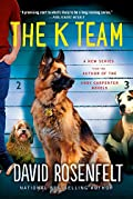The K Team by David Rosenfelt