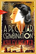 A Peculiar Combination by Ashley Weaver
