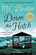 Down the Hatch by M. C. Beaton and R. W. Green