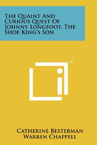 [The Quaint and Curious Quest of Johnny Longfoot]