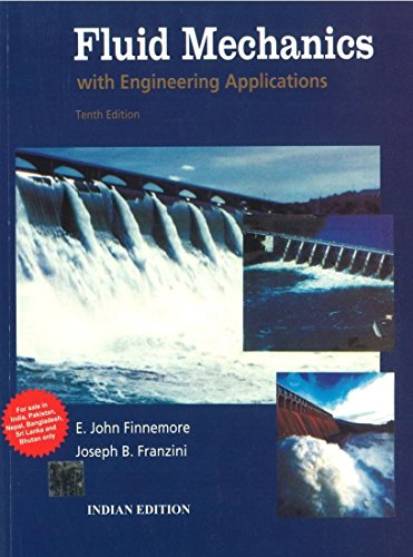 FLUID MECHANICS WITH ENGINEERING APPLICATIONS 10ED