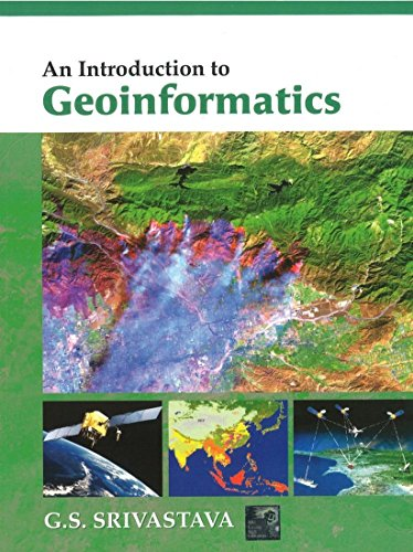 An introduction to Geoinformatics
