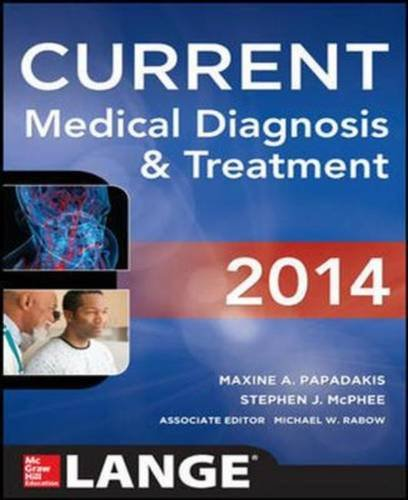 2014 CURRENT MEDICAL DIAGNOSIS AND TREATMENT (LANGE)