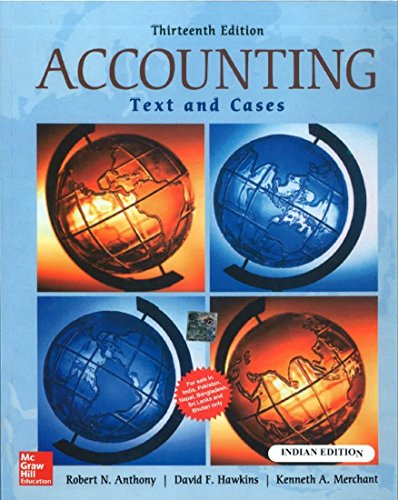 ACCOUNTING: TEXTS & CASES, 13ED