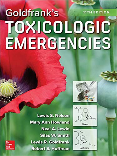 Goldfrank's toxicologic emergencies / [edited by] Lewis S. Nelson [and 6 others].