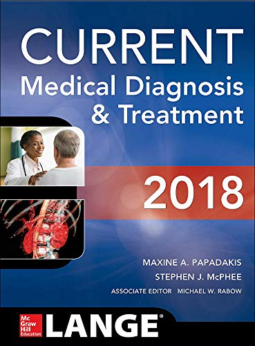 2018 CURRENT MEDICAL DIAGNOSIS AND TREATMENT, 57ED**