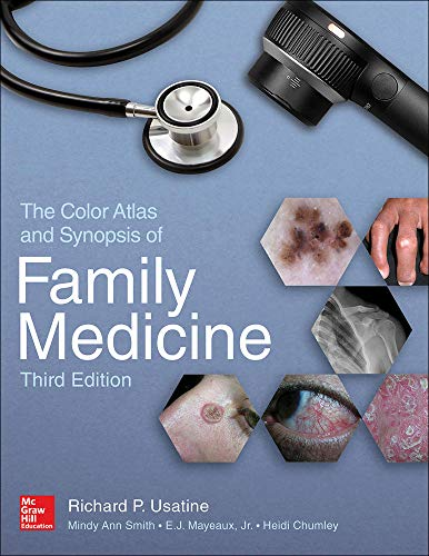 The color atlas and synopsis of family medicine [electronic resource] / Richard P. Usatine, Mindy A. Smith, E.J. Mayeaux, Jr., Heidi S. Chumley.