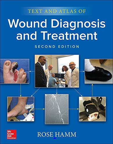 Text and atlas of wound diagnosis and treatment [electronic resource] / Rose L. Hamm.