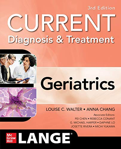 Current diagnosis & treatment [electronic resource] : geriatrics / editors, Louise C. Walter [and 7 others].