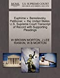 Euphime v. Bereslavsky, Petitioner, v. the United States. U.S. Supreme Court Transcript of Record with Supporting Pleadings