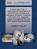 Leona Lee Corp. v. International Associaton of Heat & Frost Insulators & Asbestos Workers, Local 66, AFL-CIO U.S. Supreme Court Transcript of Record with Supporting Pleadings