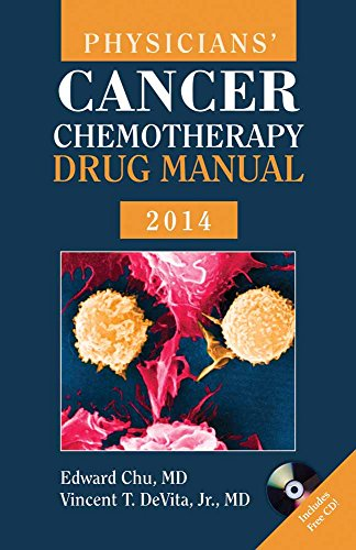 PHYSICIANS' CANCER CHEMOTHERAPY DRUG MANUAL 2014, 14ED