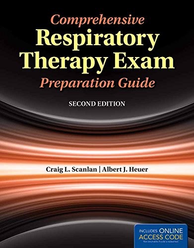 COMPREHENSIVE RESPIRATORY THERAPY EXAM PREPARATION GUIDE , 2ED