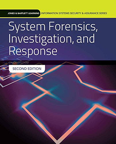 System Forensics, Investigation And Response (Jones & Bartlett Learning Information Systems Security & Ass) - Chuck Easttom