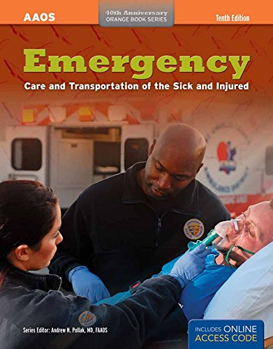 Emergency Care And Transportation Of The Sick And Injured (Orange Book Series) - American Academy of Orthopaedic Surgeons (AAOS)