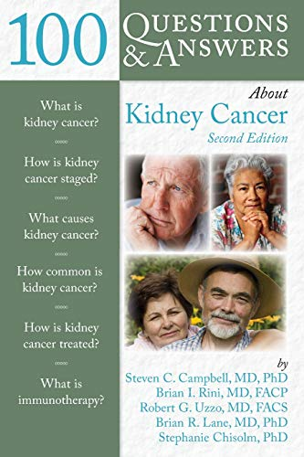 100 QUESTIONS & ANSWERS ABOUT KIDNEY CANCER, 2ED