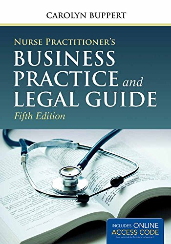 Nurse Practitioner's Business Practice And Legal Guide - Carolyn Buppert