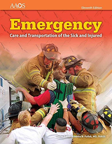 Emergency Care And Transportation Of The Sick And Injured Includes Navigate 2 Essentials Access - American Academy of Orthopaedic Surgeons (AAOS)