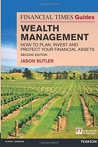 PDF The Financial Times Guide to Wealth Management How to plan invest and protect your financial assets 2nd Edition FT Guides