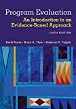 Program Evaluation: An Introduction to an Evidence-Based Approach, Royse, David; Thyer, Bruce A.; Padgett, Deborah K.