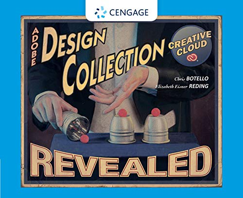 The Design Collection Revealed Creative Cloud (Stay Current with Adobe Creative Cloud) - Chris Botello, Elizabeth Eisner Reding