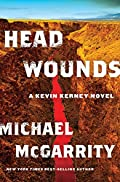 Head Wounds by Michael McGarrity