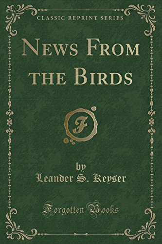 News from the Birds (Classic Reprint)