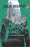 No Questions Asked by Julie Moffett