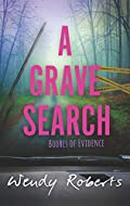 A Grave Search by Wendy Roberts