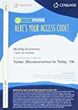 MindTap Economics, 1 term (6 months) Printed Access Card for Tucker's Microeconomics for Today, 10th