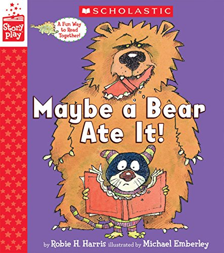 Maybe a bear ate it! / by Robie H. Harris ; illustrated by Michael Emberley.