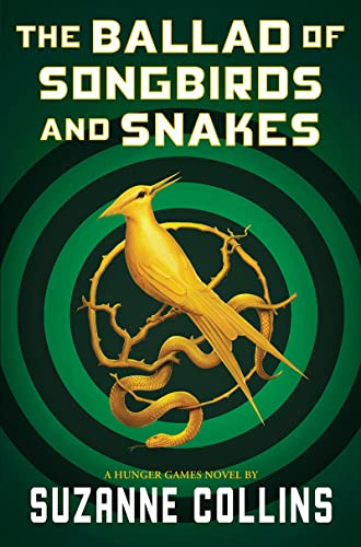 Read Now The Ballad of Songbirds and Snakes (A Hunger Games Novel)