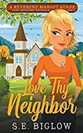 Love Thy Neighbor by Sarah Biglow