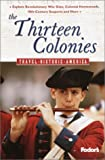 Fodor's the Thirteen Colonies: ...