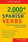 2000+ Essential Spanish Verbs: Learn the Forms, Master the Tenses, and Speak Fluently! (LL(R) Essential Vocabulary)